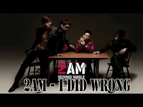 [MP3 DL] 2AM - I did Wrong