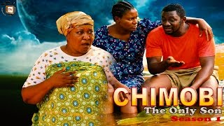 Chimobi The Only Son   - 2015 Latest Nigerian Nollywood  Movie