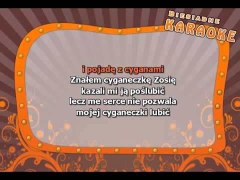 Karaoke - Cyganeczka Zosia - Z Linią Melodyczną ( Www.letsing.pl )