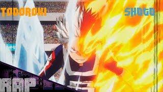 Rap - Todoroki Shoto (Boku no Hero Academia) Fogo e Gelo - Fuan