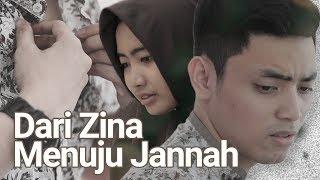 Download Lagu Dari Zina Menuju Jannah - Film Pendek Inspirasi Gratis STAFABAND