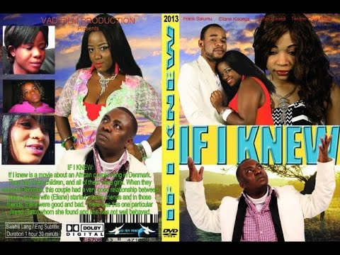 IF IKNEW swahili full movies