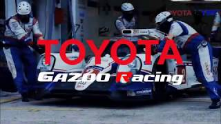 【Push the limits】TOYOTA GAZOO Racing MAD 2【For better】