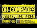 Rebellion Rose - Oi! Comrades, Porak-Porandakan (Official Lyric Video) Full Album 2018
