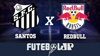 Santos 2 x 0 Red Bull Brasil - 23/03/19 - Paulistão
