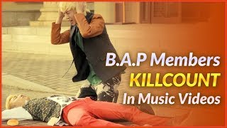 B.A.P Killcount in Music Videos