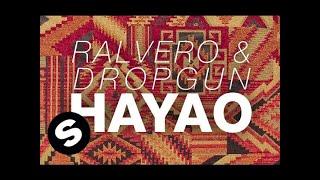 Ralvero & Dropgun - Hayao (Original Mix)