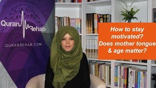 Q&A- How to stay motivated when memorising Quran? +more
