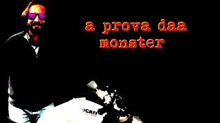 Monster a prova der coatto