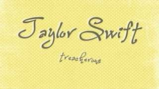 Watch Taylor Swift Treacherous video