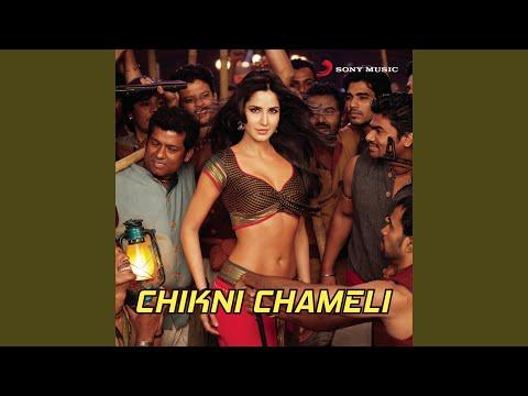 Chikni Chameli