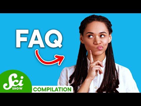 SciShow: FAQ Compilation