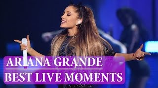 Ariana Grande Best Live Moments