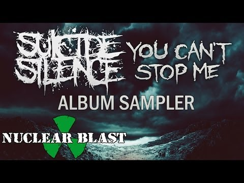 Suicide Silence -  You Can't Stop Me (official Album Sampler) video