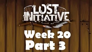 Lost Initiative | Edge of Morality | Week 20 Part 3