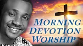 Non Stop Morning Devotion Worship Songs For Prayers   Nathaniel Bassey