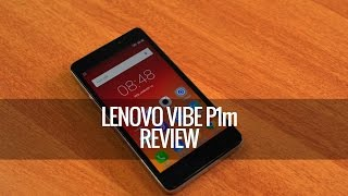 Lenovo Vibe P1m Review