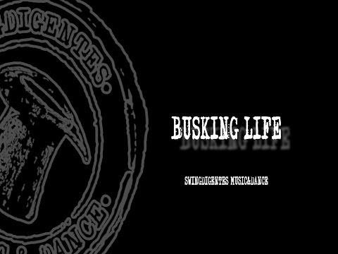 Swingdigentes: Busking Life. Película documental