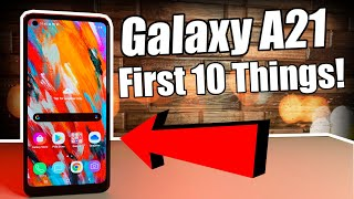 03. Samsung Galaxy A21 | First 10 Things To Do!