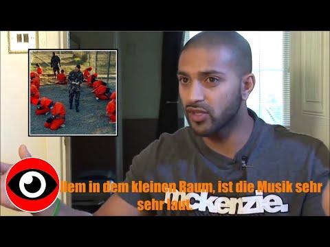 Ex Guantanamo Häftling berichtet über die Folter in Guantanamo