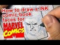 How to ART draw &; Ink comic book faces for Marvel Comics. X-Men Blue