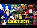 Sonic Adventure DX PC - (1080p) Part 5 - Sonic's Story