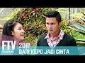 FTV Nikki Frazetta & Anggika Bolsterli | Dari Kepo Jadi Cinta