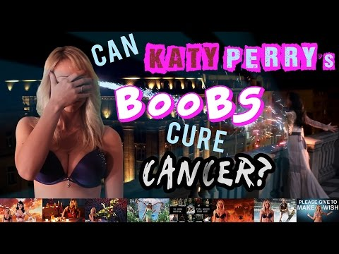 CAN KATY PERRY'S BOOBS CURE CANCER? thumbnail