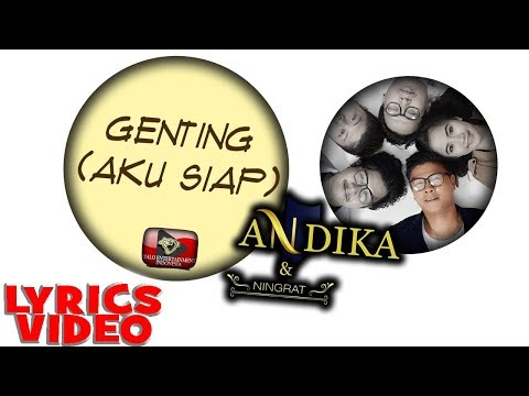 download lagu ANDIKA KANGEN BAND & D`NINGRAT - GENTING AKU SIAP -  LYRICS  Lagu Indonesia gratis