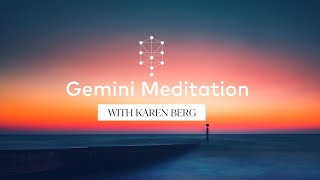 Gemini Meditation with Karen Berg