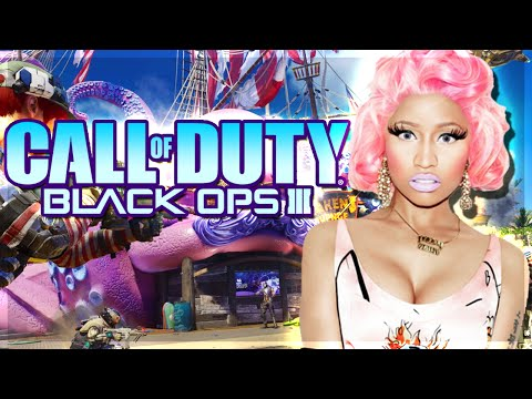IF NICKI MINAJ PLAYED BLACK OPS 3...