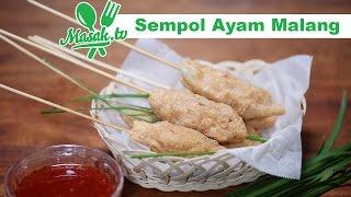 Sempol Ayam Malang | Jajanan #123