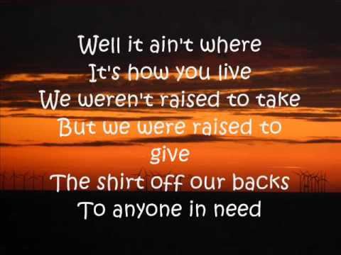 Country Must Be Country Wide Lyrics Brantley Gilbert
