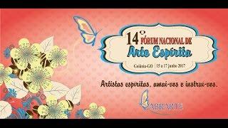 14º Fórum Nacional de Arte Espírita