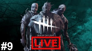 Dead By Daylight | Livestream | #9 (No Commentary)