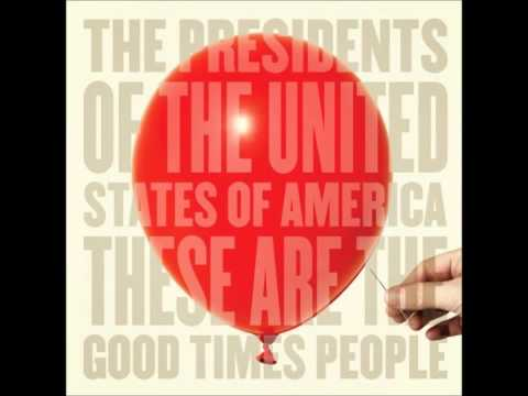 Presidents Of The United States Of America - Deleter