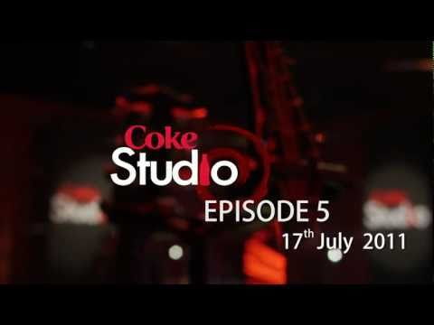 Coke Studio Pakistan Season 4 Episode 5 Promo
