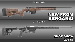 Bergara Precision Match & Hunting Match Rifles! Shot Show 2017