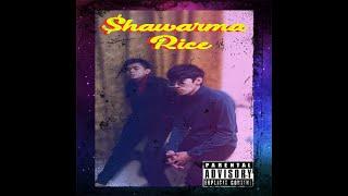 $hot Boy$ - Shawarma rice (audio)