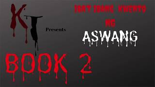 Kwentong Aswang | Kwentong Takutan | Tagalog Horror Stories
