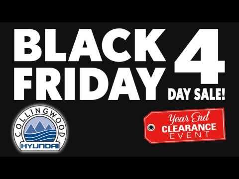 4-DAY BLACK FRIDAY SALE AT COLLINGWOOD HYUNDAI!