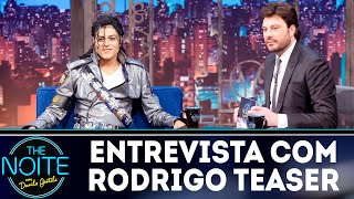 Entrevista com Rodrigo Teaser | The Noite (24/09/18)