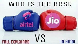 Airtel vs Reliance JIO : Explained who is the Best [ in Hindi ]