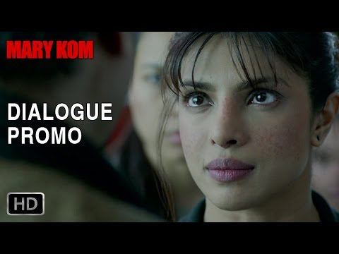 Fighting against all odds - Dialogue Promo 2 - Mary Kom | Priyanka Chopra | In Cinemas NOW