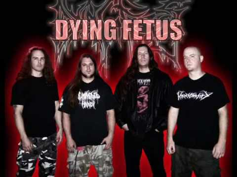 Dying Fetus - Kill Your Mother Rape Your Dog