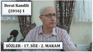 Zafer Akyüzlü - Berat Kandili Programı (2016) 1- Sözler - 17. Söz - 2. Makam