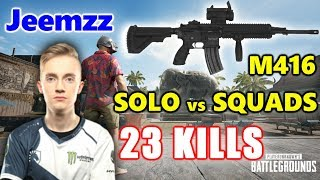 PUBG - Team Liquid Jeemzz - 23 KILLS - SOLO vs SQUADS - M416