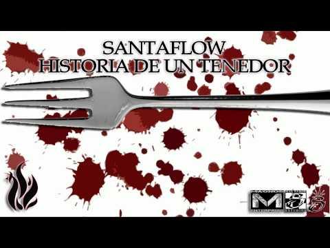 Santaflow - Historia de un tenedor