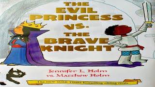 THE EVIL PRINCESS VS. THE BRAVE KNIGHT | CHILDREN'S BOOK READ ALOUD