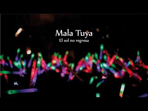 Mala Tuya - El sol no regresa (EN VIVO)
